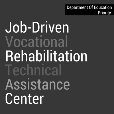 Job Driven VR Technical Assistance Center