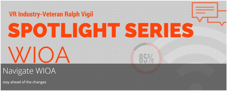 WIOA spotlight series